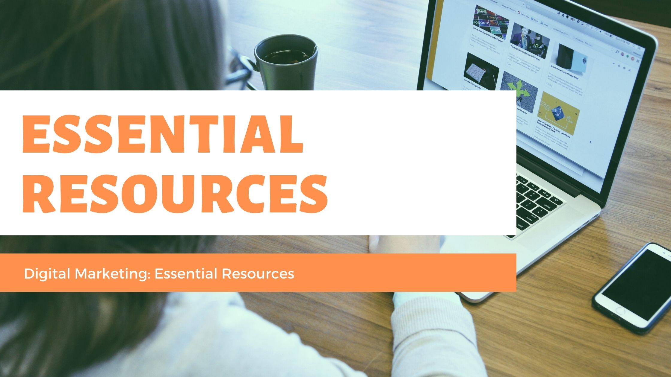 Digital Marketing: Essential Resources