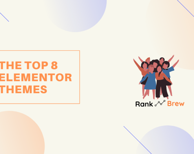 The Top 8 Elementor Themes For 2021