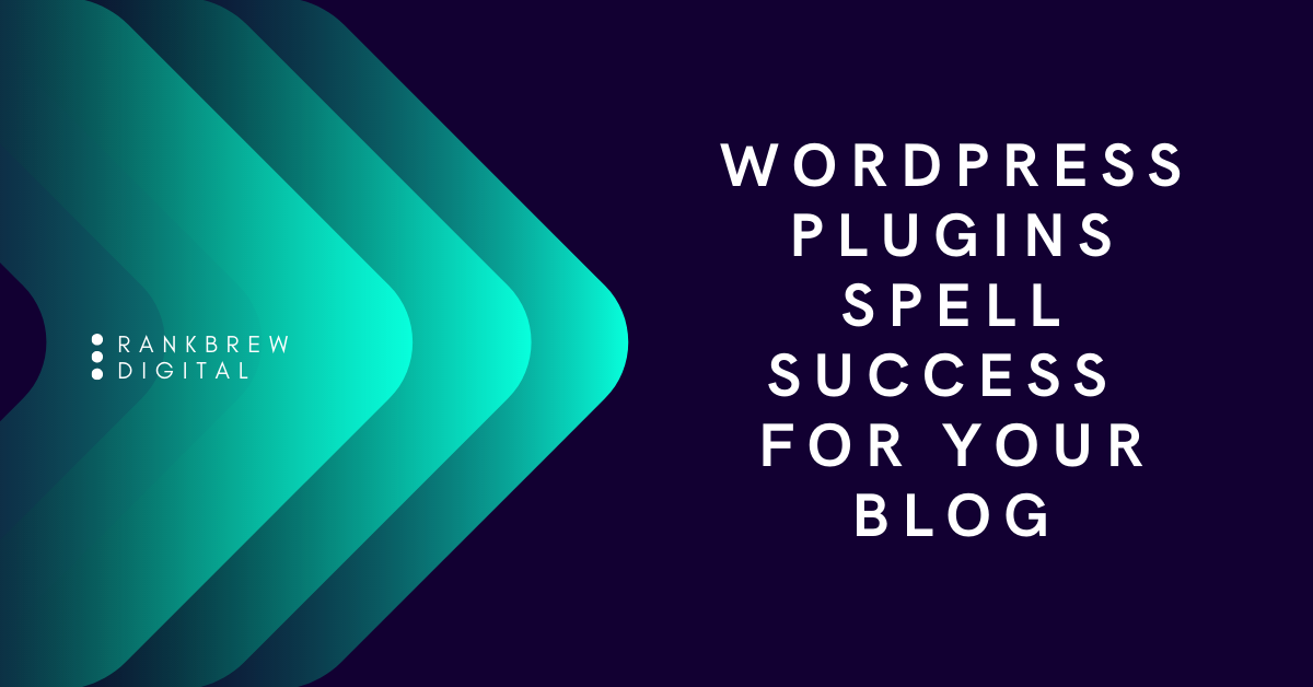 WordPress Plugins Spell Success For Your Blog